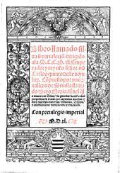 Libro llamado silua [de] varia lecio[n] ... Con preuilegio imperial