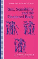 Sex  Sensibility and the Gendered Body PDF
