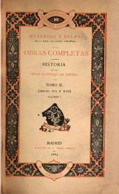 Historia de las ideas estéticas en España: Volumen 2,Parte 1
