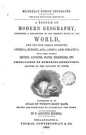 A System of Modern Geography Comprising: A Description of the Present State of the World
