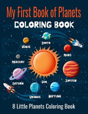 My First Book of Planets Coloring Book  8 Little Planets Coloring Book