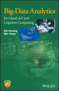 Big Data Analytics for Cloud  IoT and Cognitive Computing