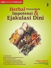 Herbal Penyembuh Impotensi dan Ejakulasi Dini