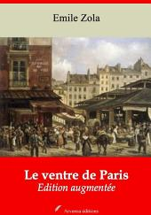 Le ventre de Paris: Nouvelle édition augmentée