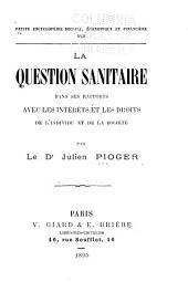 La question sanitaire dans ses rapports avec les intérêts et les droits de l'individu et de la société