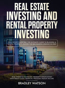 Real Estate Investing The Ultimate Guide to Building a Rental Property Empire for Beginners  2 Books in One  Real Estate Wholesaling  Property Management  Investment Guide  Financial Freedom PDF