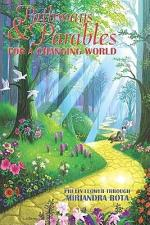 Pathways and Parables for a Changing World