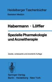 Spezielle Pharmakologie und Arzneitherapie: Ausgabe 2