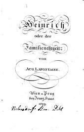 Heinrich oder der Familienehrgeiz