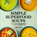Simple Superfood Soups Book