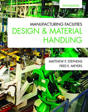 Manufacturing Facilities Design and Material Handling PDF