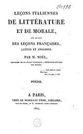 Leçons italiennes de littérature et de morale sur le plan des leçons françaises, latines et anglaises: poésie