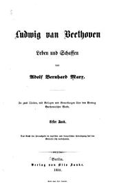 Ludwig van Beethoven: Leben und Schaffen, Band 1
