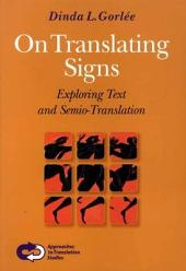 On Translating Signs: Exploring Text and Semio-translation