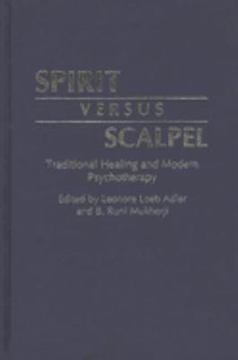 Spirit Versus Scalpel