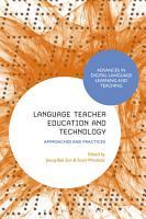 Language Teacher Education and Technology PDF