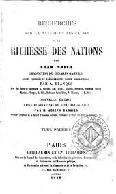 Recherches sur la nature et les causes de la richesse des nations: Volume1