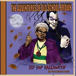 Old School Brown S Hip Hop Halloween Book PDF