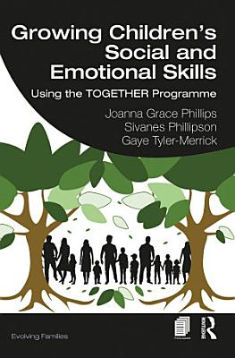 Growing Children   s Social and Emotional Skills
