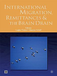 International Migration  Remittances  and the Brain Drain PDF