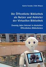 Die   ffentliche Bibliothek als Nutzer und Anbieter der Virtuellen Bibliothek PDF