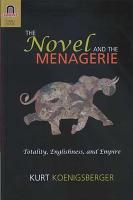 The Novel and the Menagerie PDF