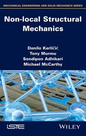 Non-local Structural Mechanics
