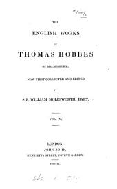 The English Works of Thomas Hobbes of Malmesbury: Volume 4