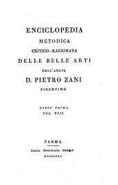Enciclopedia metodica critico-ragionata delle belle arti: Parte 1,Volume 8