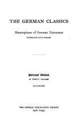 The German Classics: Masterpieces of German Literature Translated Into English, Volume 12