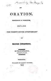 An Oration pronounced at Worcester July 4, 1815, the thirty-ninth anniversary of American Independence