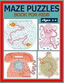 Maze Puzzles Book for Kids Ages 2-4