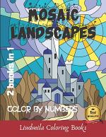 Mosaic Landscapes Color by Numbers (2 Books in 1)