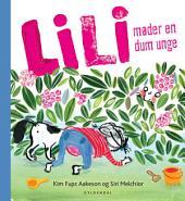 Lili møder en dum unge - Lyt&læs
