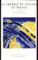 La th  orie du paysage en France  1974 1994 PDF