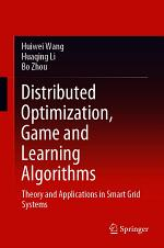Distributed Optimization, Game and Learning Algorithms