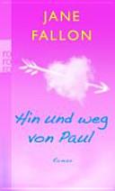 Hin und weg von Paul PDF