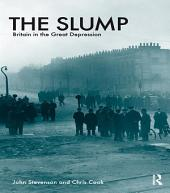 The Slump: Britain in the Great Depression, Edition 3