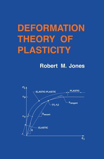 Deformation Theory of Plasticity PDF
