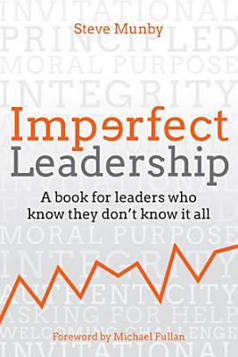 Imperfect Leadership