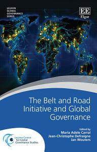 The Belt and Road Initiative and Global Governance PDF
