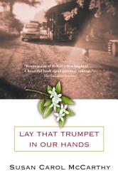 Lay That Trumpet In Our Hands Book PDF