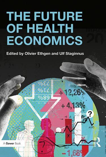 The Future of Health Economics PDF