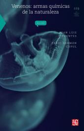 Venenos: Armas químicas de la naturaleza