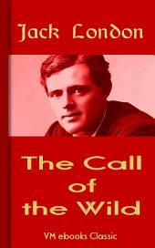 The Call of the Wild: Classic American Literature
