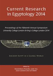 Current Research in Egyptology 2014 PDF