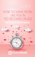 How to Make People Like You in 90 Seconds or Less by Nicholas Boothman  Summary  PDF
