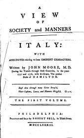 A View of Society and Manners in France, Switzerland, Germany, and Italy: With Anecdotes Relating to Some Eminent Characters, Volume 2
