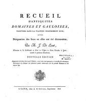 Recueil d'antiquités romaines et gauloises trouvées dans la flandre proprement dite: Volume1