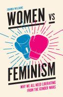 Women Vs Feminism